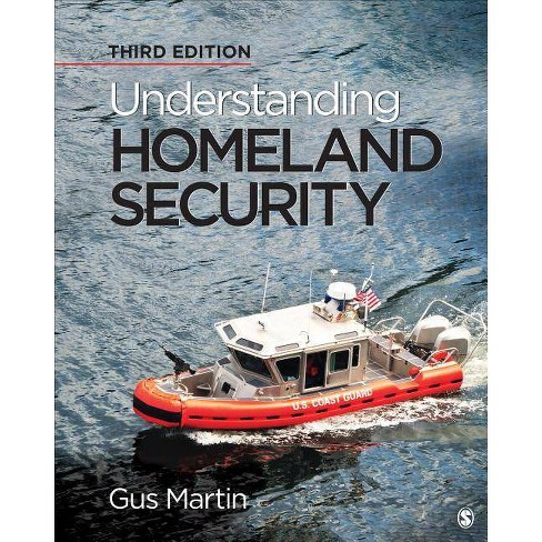 Understanding Homeland Security - 3 Edition by  Gus Martin (Paperback) - image 1 of 1