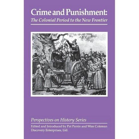 Crime and Punishment - (Perspectives on History (Discovery)) (Paperback) - image 1 of 1