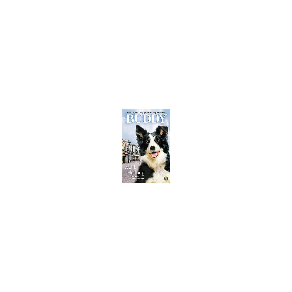 Buddy (Reprint) (Paperback) (M. H. Herlong)