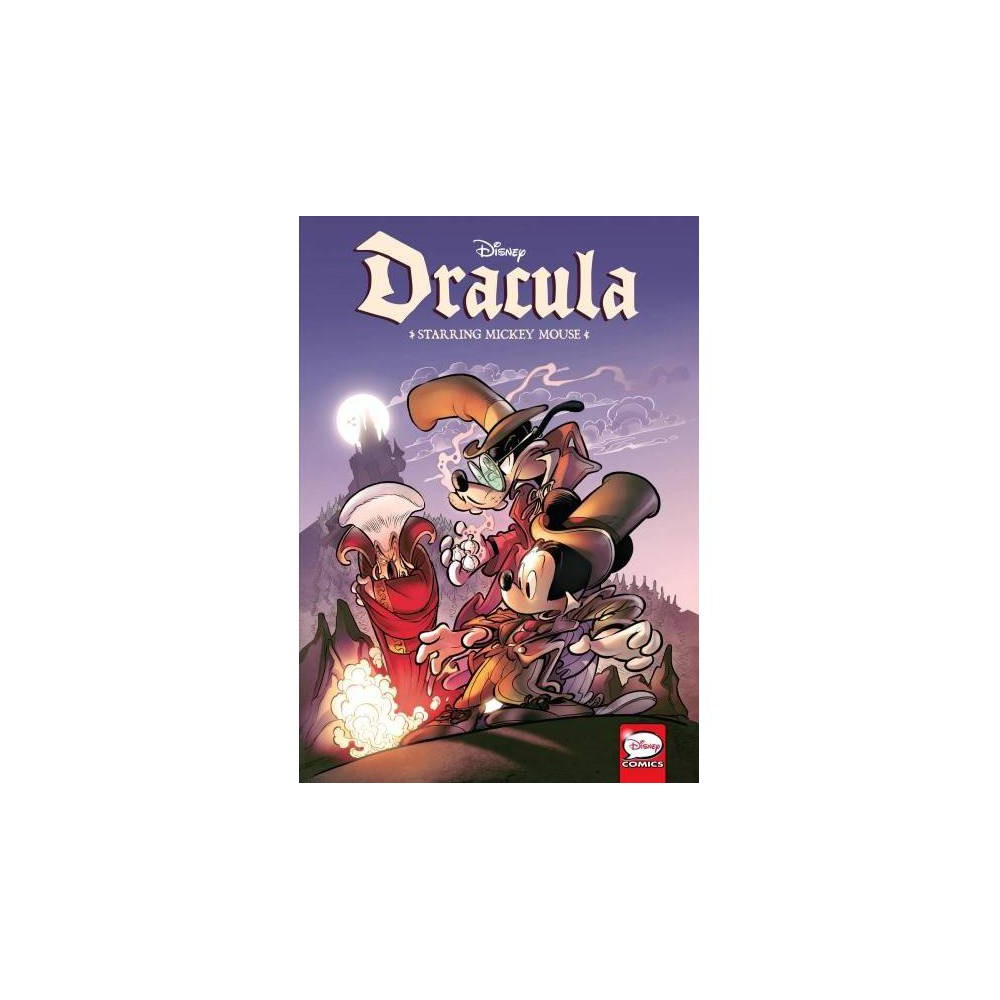 Disney Dracula, Starring Mickey Mouse - (Paperback)