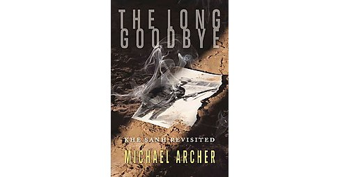 Long Goodbye : Khe Sanh Revisited (Paperback) (Michael Archer) - image 1 of 1