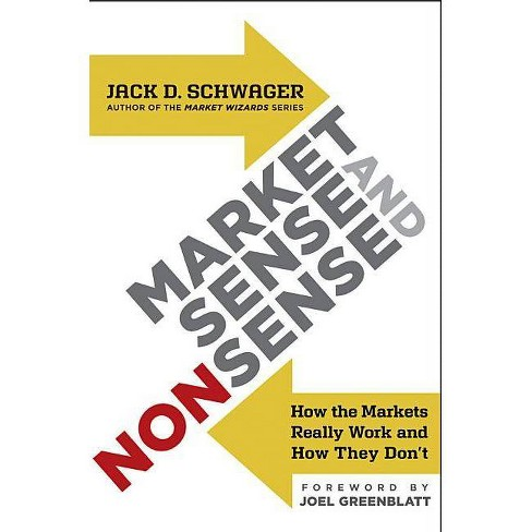 Market Sense and Nonsense - by  Jack D Schwager (Hardcover) - image 1 of 1