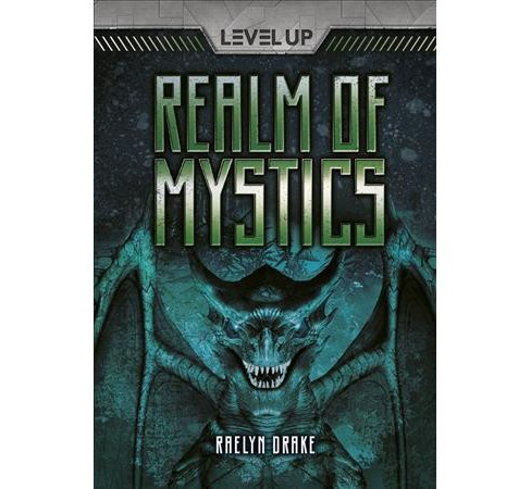 Realm of Mystics -  (Level Up) by Raelyn Drake (Paperback) - image 1 of 1