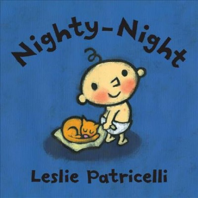 Nighty-Night - (Leslie Patricelli Board Books)by Leslie Patricelli (Board Book)