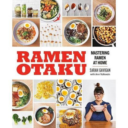 Ramen Otaku - by  Sarah Gavigan & Ann Volkwein (Paperback) - image 1 of 1