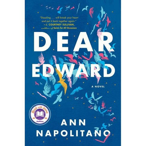 Dear Edward - by  Ann Napolitano (Hardcover) - image 1 of 1