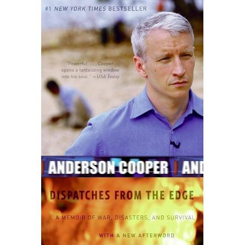 Dispatches from the Edge - by  Anderson Cooper (Paperback) - image 1 of 1