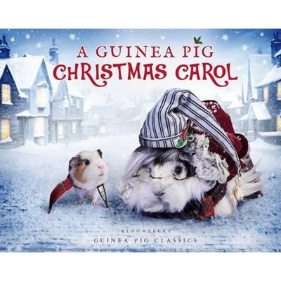 A Guinea Pig Christmas Carol - (Guinea Pig Classics) by  Charles Dickens & Tess Newall & Alex Goodwin (Hardcover)