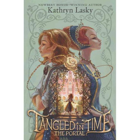 Portal -  (Tangled in Time) by Kathryn Lasky (Hardcover) - image 1 of 1
