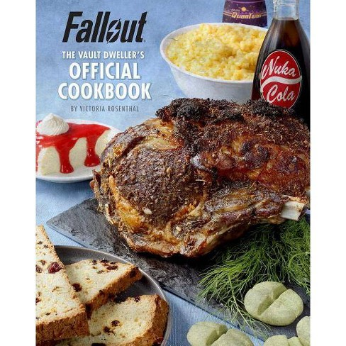 Fallout: The Vault Dweller's Official Cookbook - by  Victoria Rosenthal (Hardcover) - image 1 of 1