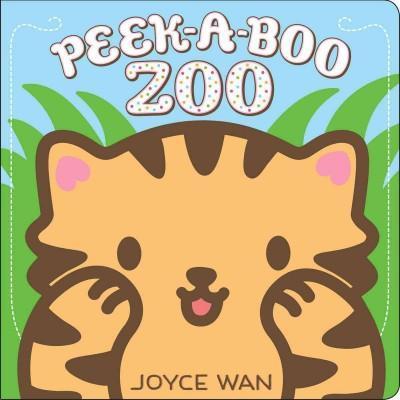 Peek-a-boo Zoo by Joyce Wan (Board Book)