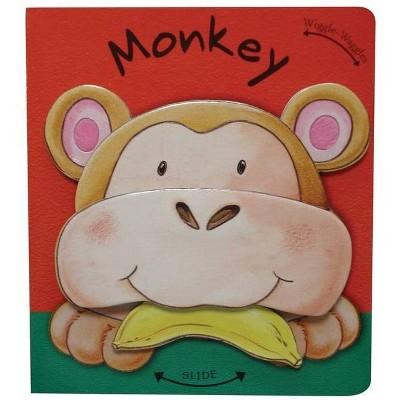 Monkey - (Wiggle-Waggles Books)by Rachel Elliot (Board Book)
