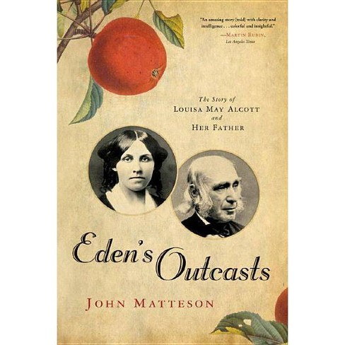 Eden's Outcasts - by  John Matteson (Paperback) - image 1 of 1