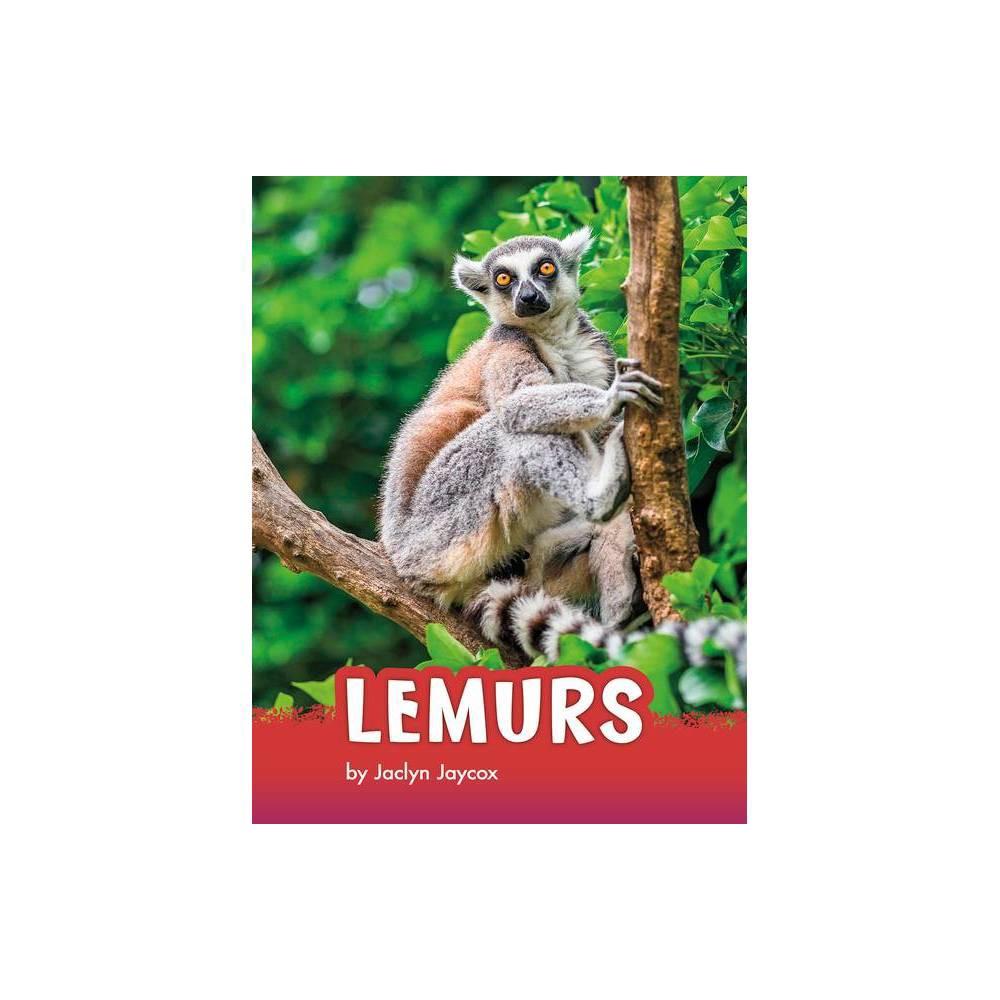Lemurs Animals By Jaclyn Jaycox Paperback