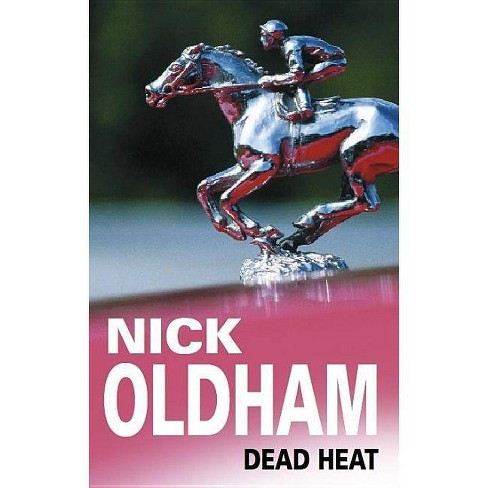 Dead Heat - (Severn House Large Print) by  Nick Oldham (Hardcover) - image 1 of 1