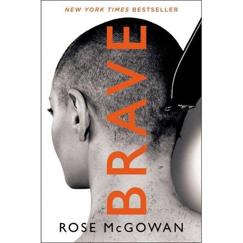 Brave -  by Rose McGowan (Hardcover) - image 1 of 1
