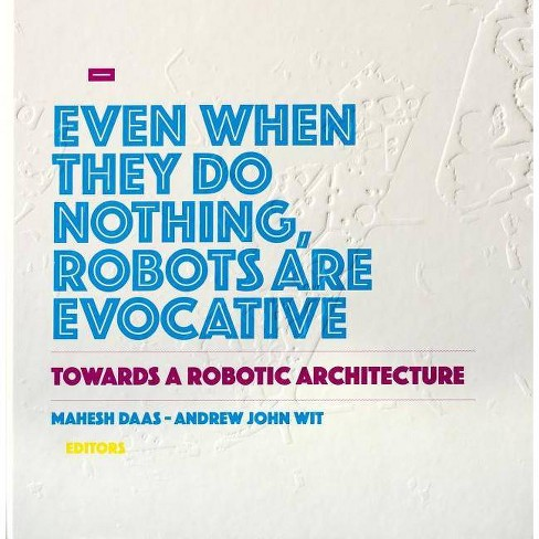 Towards a Robotic Architecture - (Hardcover) - image 1 of 1