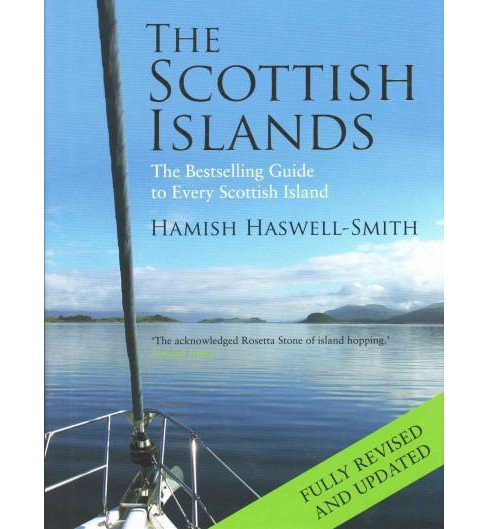 Scottish Islands : The Bestselling Guide to Every Scottish Island (Revised / Updated) (Hardcover) - image 1 of 1