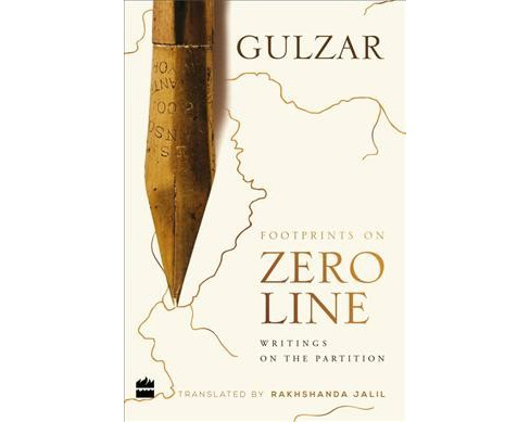 Footprints on Zero Line : Writings on the Partition -  by Gulzar (Hardcover) - image 1 of 1