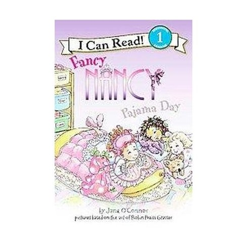 Fancy Nancy: Pajama Day ( I Can Read, Beginning Reading 1) (Paperback) by Jane O'Connor - image 1 of 1
