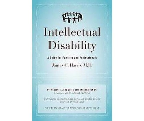 Intellectual Disability : A Guide for Families and Professionals (Hardcover) (James C. Harris) - image 1 of 1