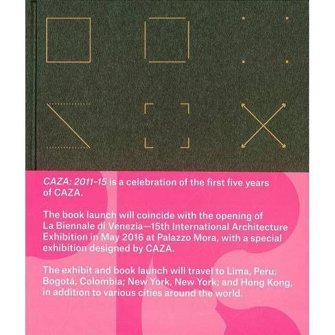 Caza: 2011-2015 - by  Carlos Arnaiz (Hardcover) - image 1 of 1