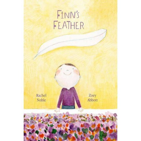 Finn's Feather - by  Rachel Noble (Hardcover) - image 1 of 1