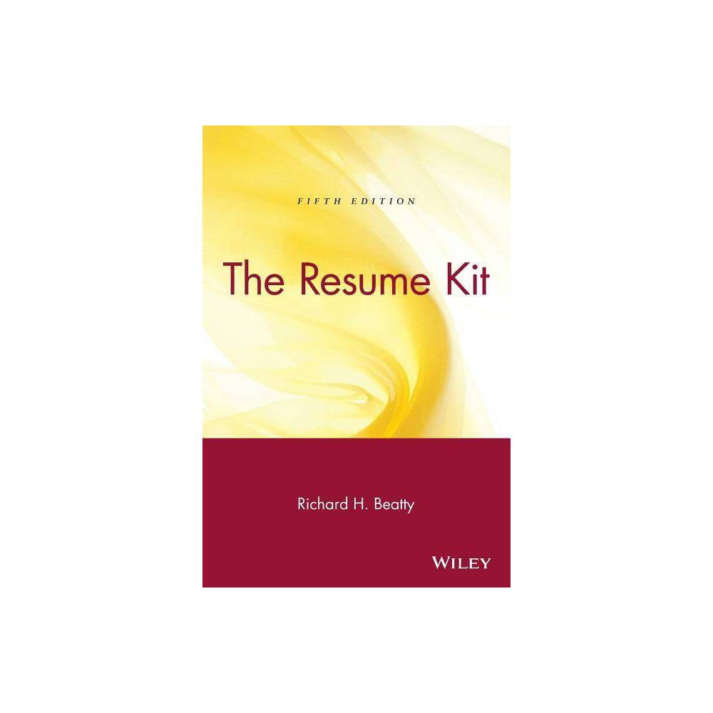 The Resume Kit 5th Edition By Richard H Beatty Paperback