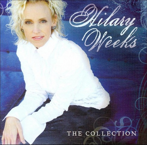 Hilary weeks - Collection (CD) - image 1 of 1