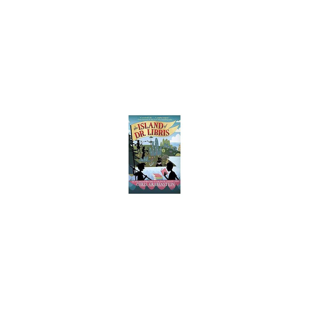Island of Dr. Libris (Hardcover) (Chris Grabenstein)