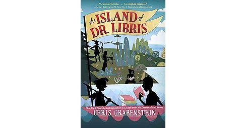 Island of Dr. Libris (Hardcover) (Chris Grabenstein) - image 1 of 1