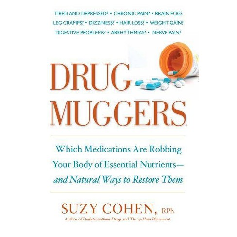 Drug Muggers - by  Suzy Cohen (Paperback) - image 1 of 1