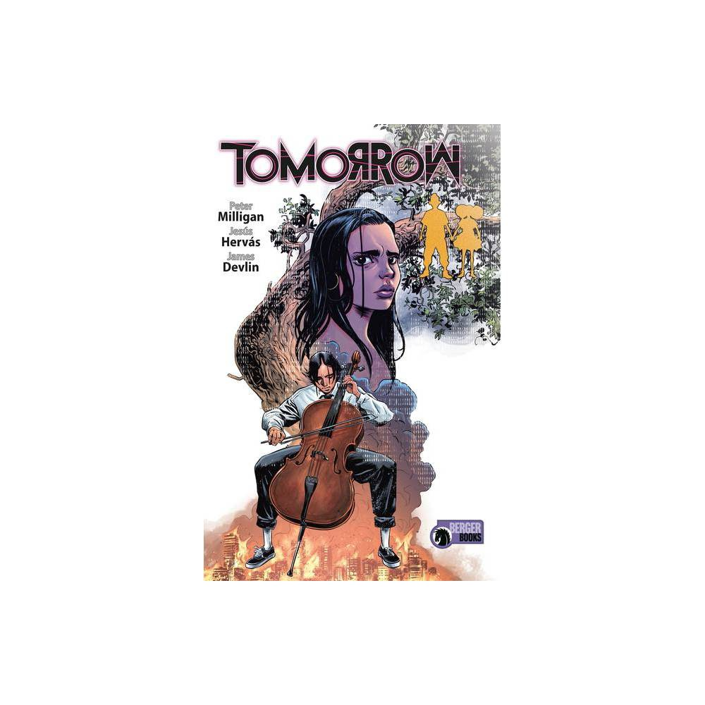 Tomorrow By Peter Milligan Paperback