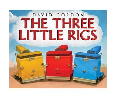 Three Little Rigs (School And Library) (David Gordon) - image 1 of 1