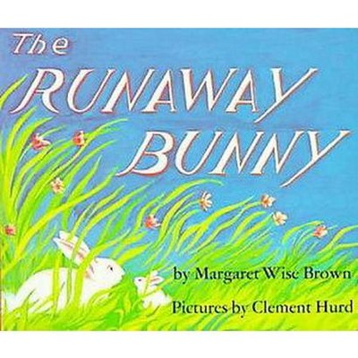 The Runaway Bunny (Subsequent)(Board)by Margaret Wise Brown