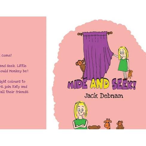 Hide and Seek! - by  Jack Debnam (Paperback) - image 1 of 1