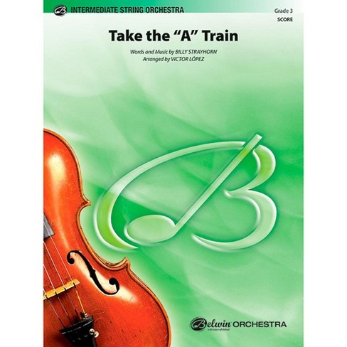 "Alfred Take the ""A"" Train String Orchestra Level 3 Set - image 1 of 1"