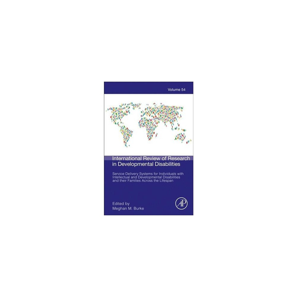 International Review of Research in Developmental Disabilities : Service Delivery Systems for
