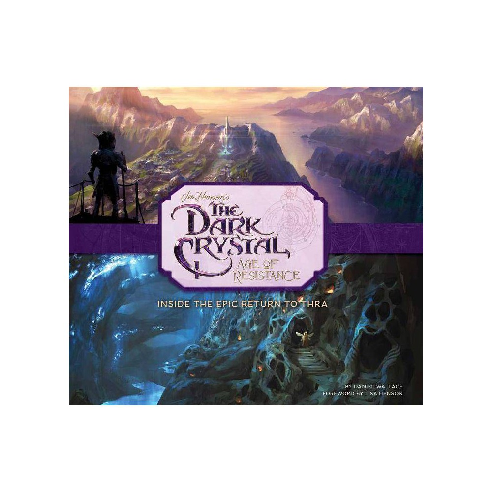 The Dark Crystal Age Of Resistance By Daniel Wallace Hardcover