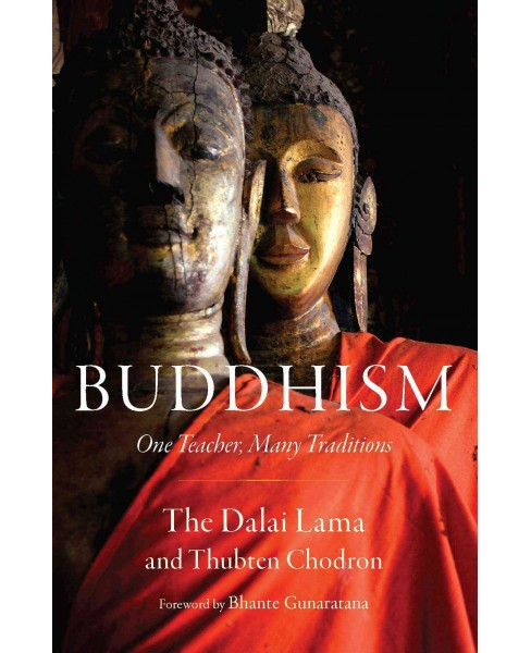 Buddhism : One Teacher, Many Traditions (Paperback) (Dalai Lama XIV & Thubten Chodron) - image 1 of 1