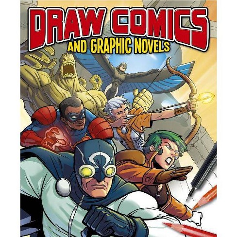 Draw Comics and Graphic Novels - (Paperback) - image 1 of 1