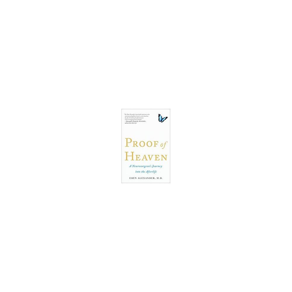 Proof of Heaven (Paperback) by Eben Alexander