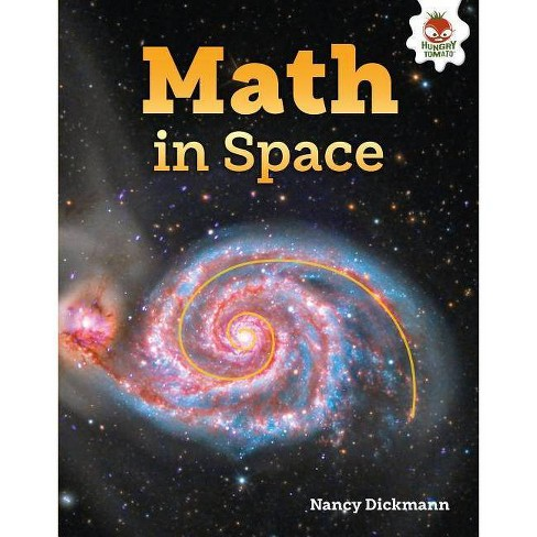 Math in Space - (Amazing World of Math) by  Nancy Dickmann (Hardcover) - image 1 of 1