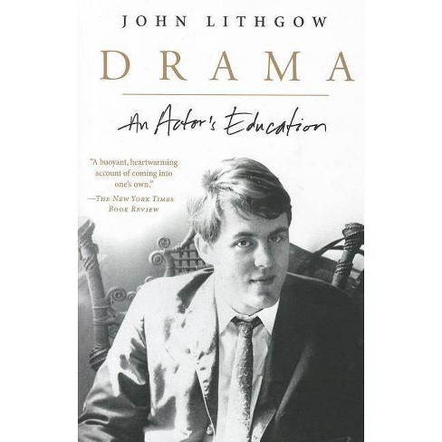 Drama - by  John Lithgow (Paperback) - image 1 of 1