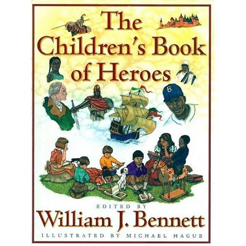 The Children's Book of Heroes - (Hardcover) - image 1 of 1