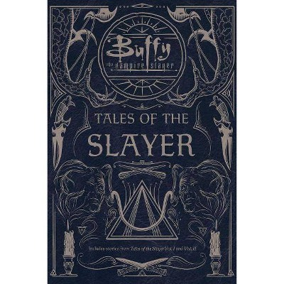Tales of the Slayer - (Buffy the Vampire Slayer) by  Various (Paperback)
