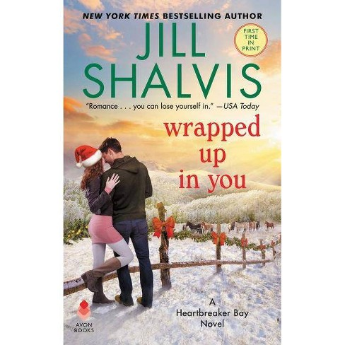 Wrapped Up in You - by  Jill Shalvis (Paperback) - image 1 of 1