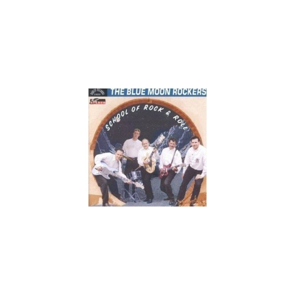 Blue Moon Rockers - School Of Rock & Roll (CD)