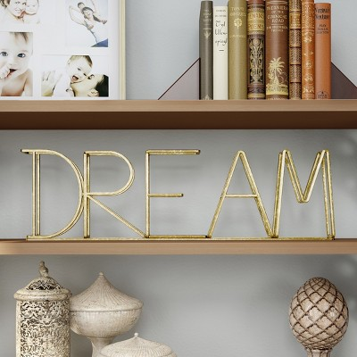 Dream  Metal Cutout Free Standing Table Top Sign Gold - Lavish Home