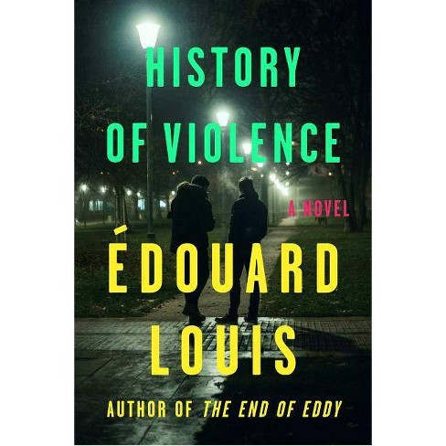 History of Violence - by  Edouard Louis (Hardcover) - image 1 of 1